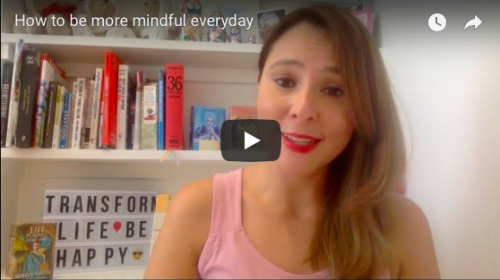 HOW TO BE MORE MINDFUL EVERYDAY